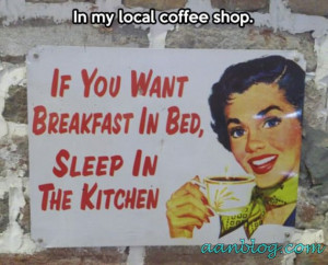 Funny Breakfast Bed Kitchen Sign