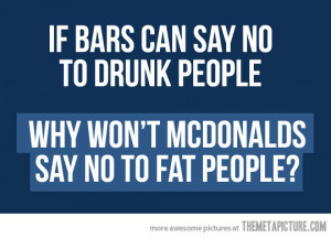 Funny photos funny McDonalds fat people quote