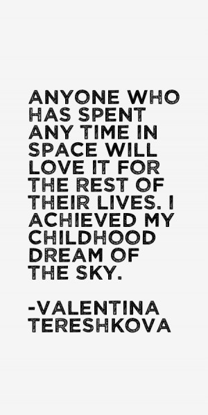 Valentina Tereshkova Quotes & Sayings