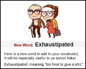 funny old age joke ~ new word for seniors