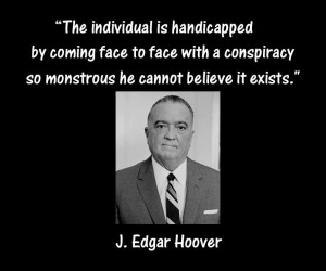 The individual is handicapped by coming face to face with a conspiracy ...