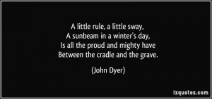 quote-a-little-rule-a-little-sway-a-sunbeam-in-a-winter-s-day-is-all ...