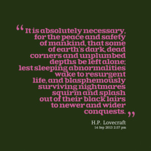 Quotes About: H.P. Lovecraft