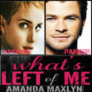What's Left of Me (What's Left of Me #1)