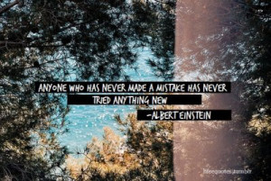 albert einstein, mistake, quote, true, wonderful