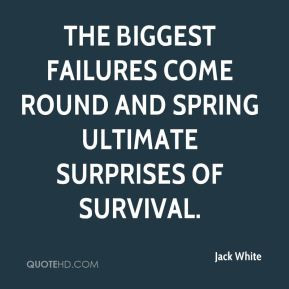Jack White - The biggest failures come round and spring ultimate ...