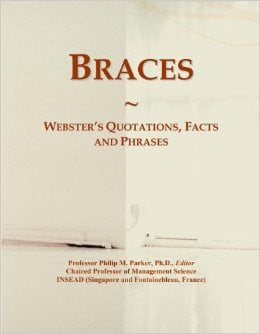 Braces Quotes and Sayings