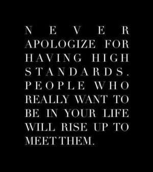 Never Apologize - Inspirational Quotes