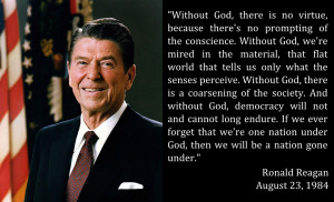 "Words from Our Presidents: Reagan on a Nation ""Without God"""