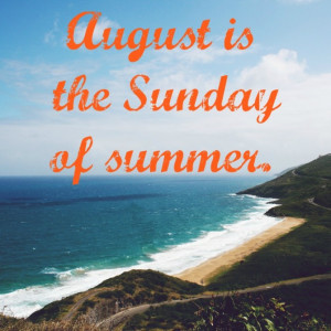 Quote of the Week // End of Summer