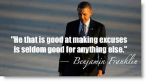 obama-making-excuses-ben-franklin-quote