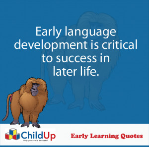 ChildUp Early Learning Quote #037 (Early Language Development)