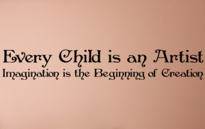 ... > Kids & Teens > Every Child Is An Artist, Imagination Wall Decal