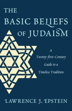 The Basic Beliefs of Judaism: