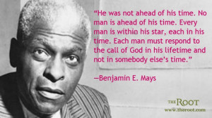 Quote of the Day: Benjamin E. Mays on Martin Luther King Jr.
