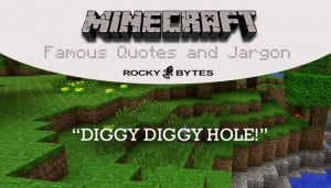 ... of the most famous Minecraft Quotes and some of the game's jargon