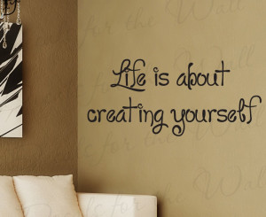 Life Create Yourself Adhesive Wall Decal Quote