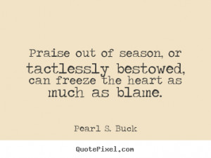 ... pearl s buck more inspirational quotes love quotes motivational quotes