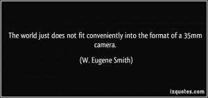More W. Eugene Smith Quotes