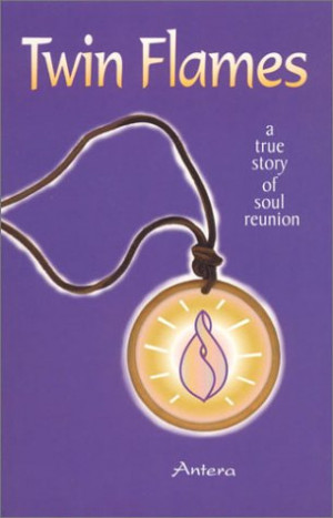 Twin Flames: A True Story of Soul Reunion