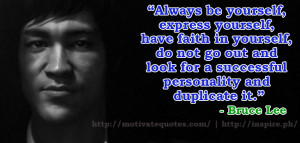 Be Yourself Motivational Quotes from Bruce Lee