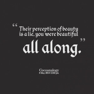 Perception Quotes Quotes their perception of