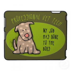 Veterinary Technician Quotes Re: vet tech quotes