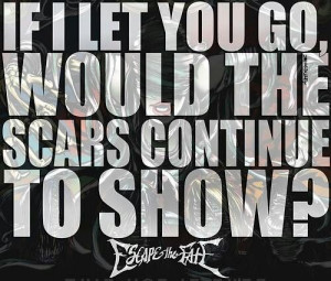 Escape The Fate: Escape The Fate Quotes, Texts Quote'S Lyr
