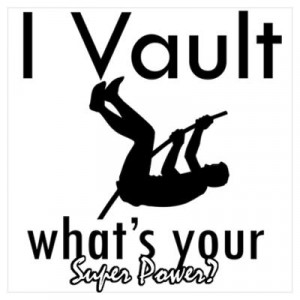 ... > Wall Art > Posters > I Vault what's your superpower? Poster