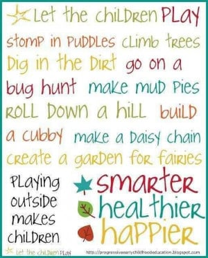 play outdoors