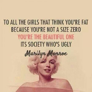 To all girls who think you're fat .....