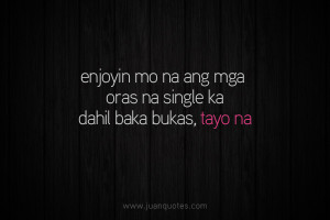 Images Stay Single Quotes Tagalog Love Collection Pick Lines