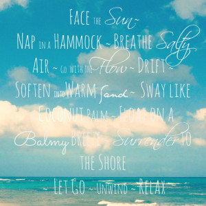 ... Blue Sky, Clouds, Inspirational Quote - Beach Quote Art - Beach Life