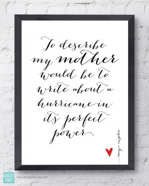 Maya Angelou Mother Quote. Mother's Day Gift. Inspirational Art. To ...