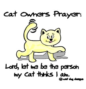 ... http://www.pics22.com/cat-owners-prayer-cat-quote/][img] [/img][/url