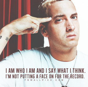 Eminem Say What I Think Quote Picture