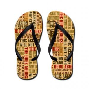 Abide Gifts > Abide Footwear > Big Lebowski Dude Quotes Flip Flops