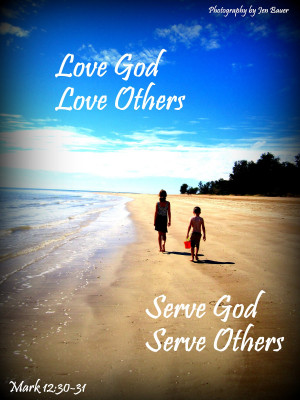 Love God, Love Others ~ Our Family Motto