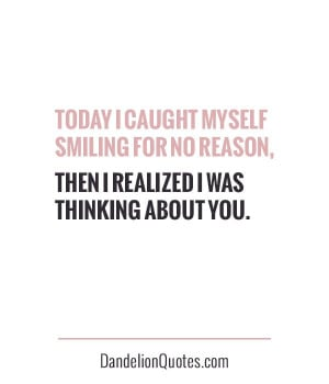 Today I caught myself smiling for no reason… then I realized I was ...