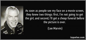 More Lee Marvin Quotes