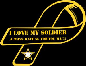 Custom Ribbon: I Love My Soldier / Always Waiting for you Mac!!