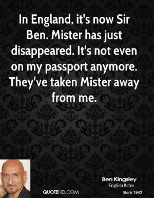ben-kingsley-ben-kingsley-in-england-its-now-sir-ben-mister-has-just ...