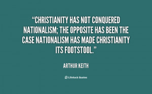 Christianity has not conquered nationalism; the opposite has been the ...