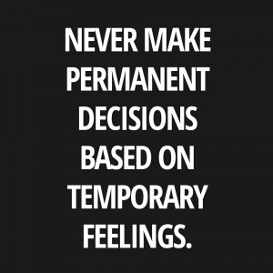 Temporary Feelings