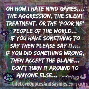 hate mind games..