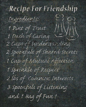 Recipe for friendship....