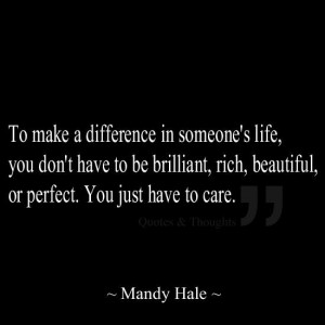 Quotes Make A difference In someones Life