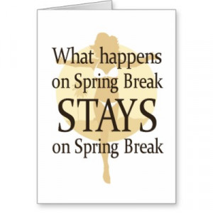 funny spring break sayings funny status tags funny pip funny ...
