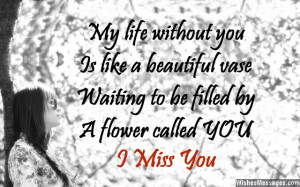 ... girlfriend I Miss You Messages for Boyfriend: Missing You Quotes for