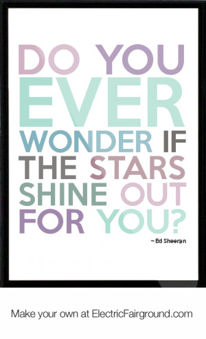 Do-you-ever-wonder-if-the-stars-shine-out-for-you-959.png